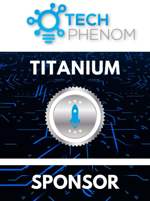 Tech Phenomenon Titanium Sponsorship
