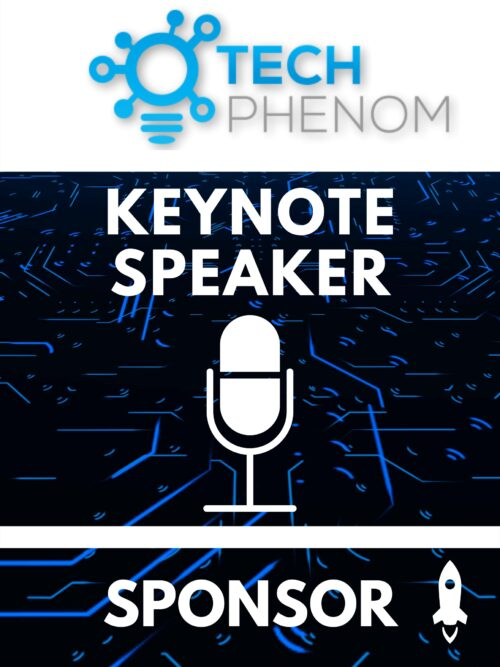 Tech Phenomenon Keynote Speaker Sponsor