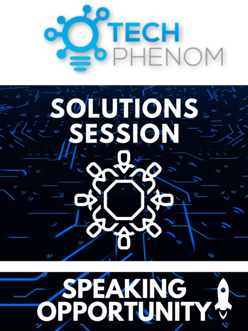 Solutions Session - 60 Minute Speaking Opportunity