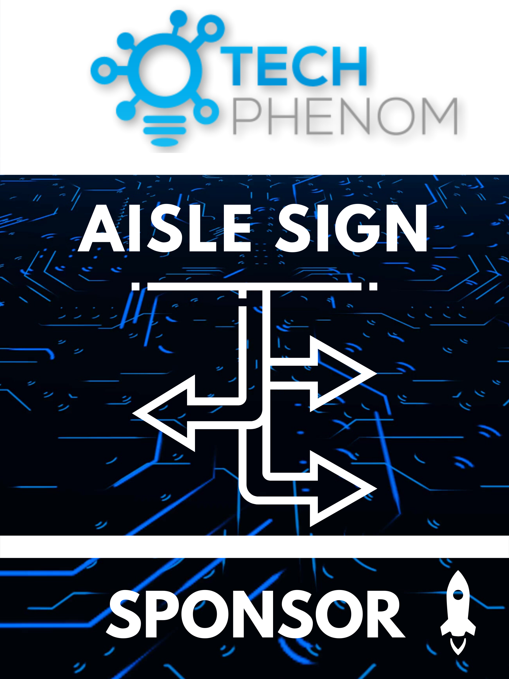 Tech Phenomenon Aisle Sign Sponsor