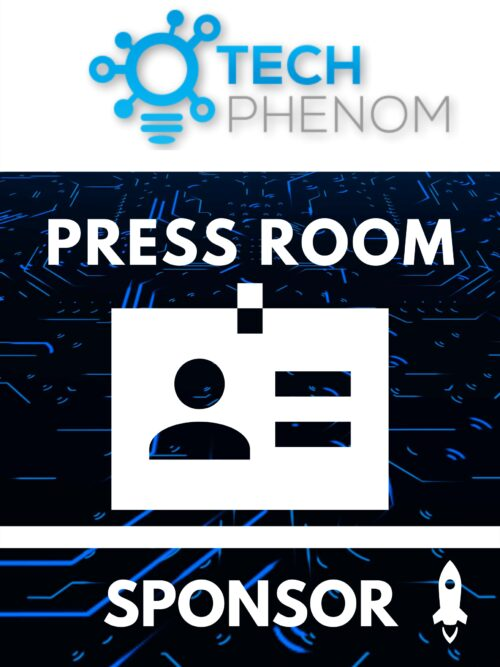 Tech Phenomenon Press Room Sponsorship