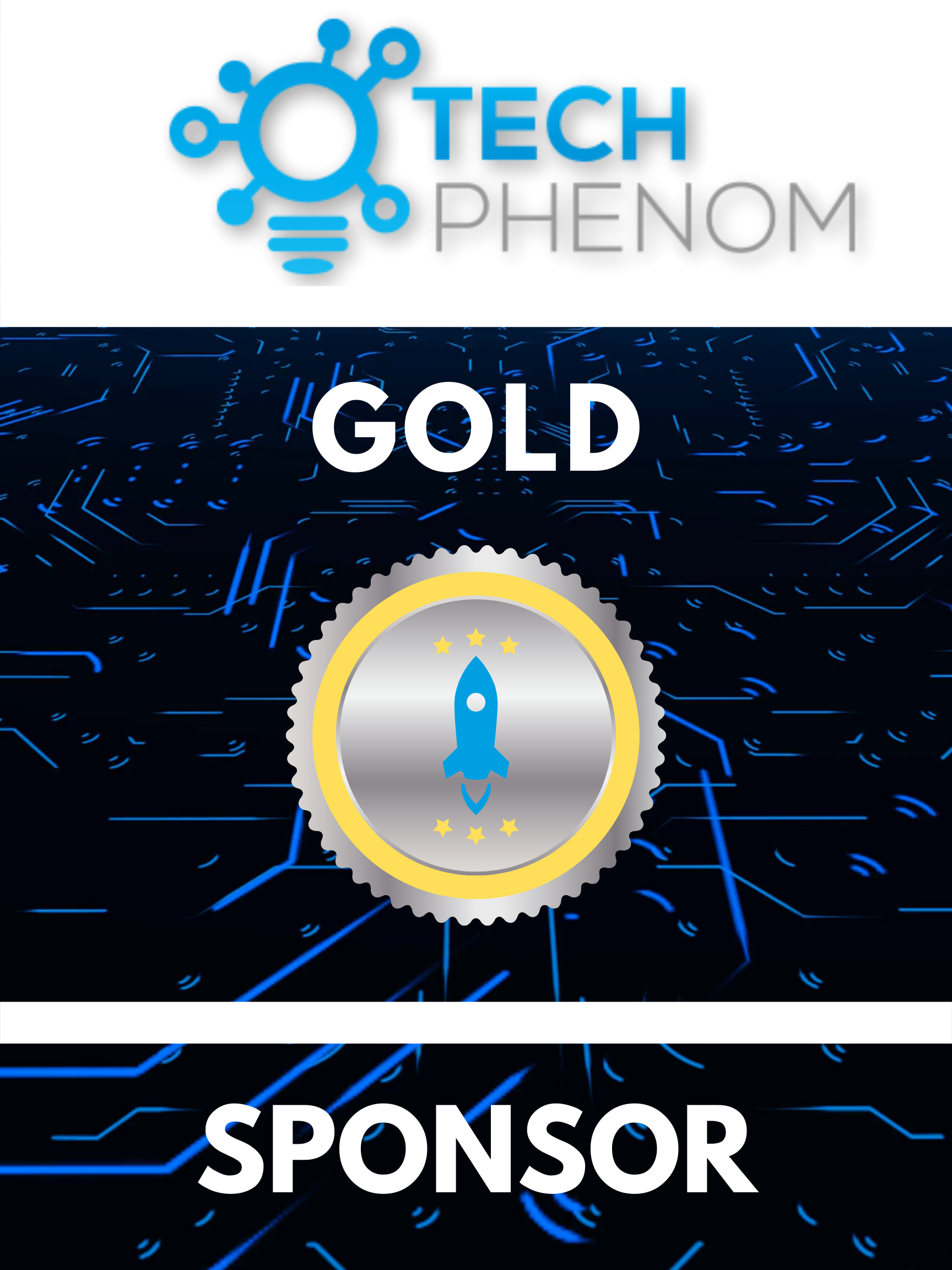 Tech Phenomenon Gold Sponsorship With 10x10 Booth
