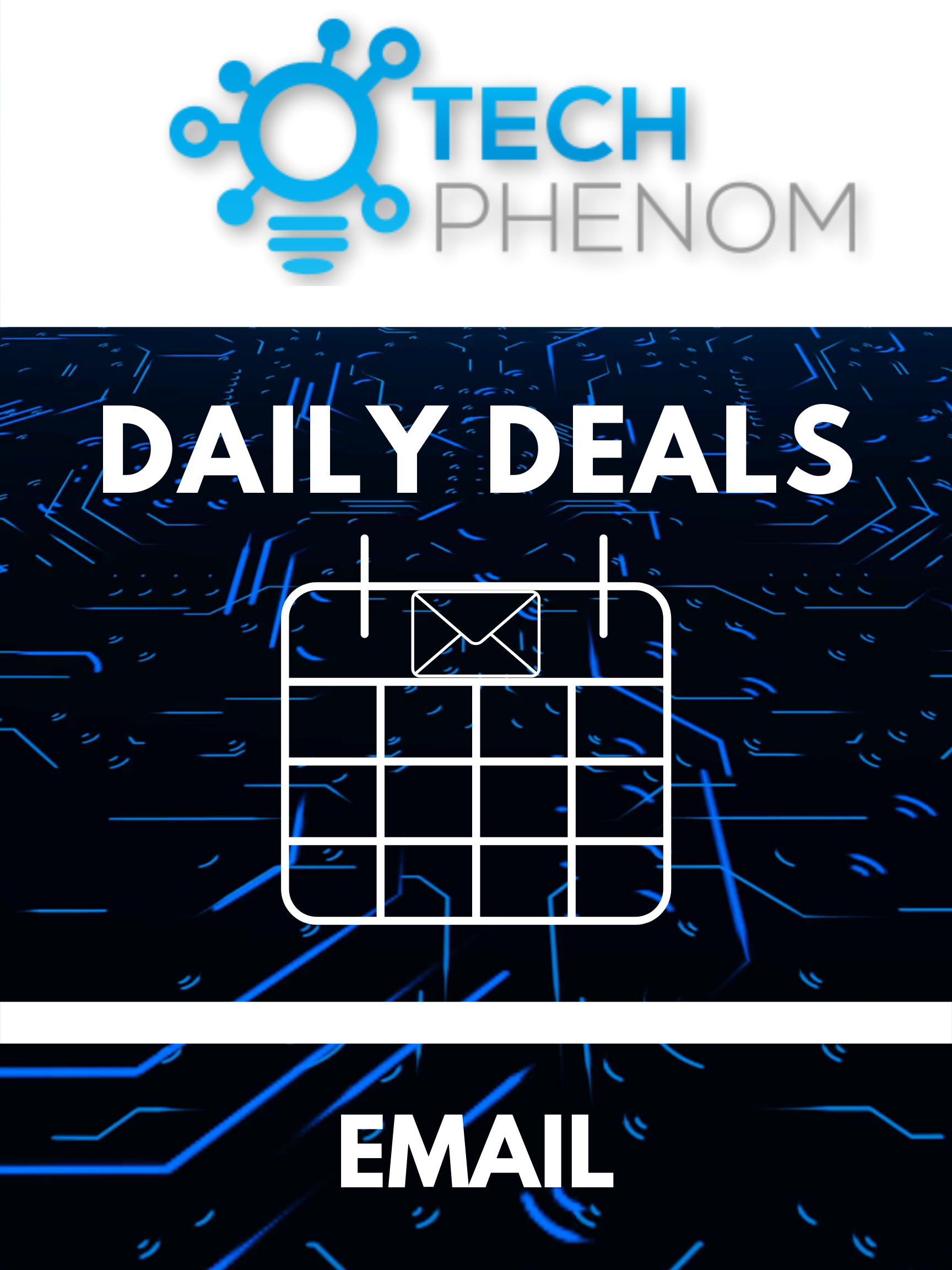 Tech Phenomenon Daily Deal