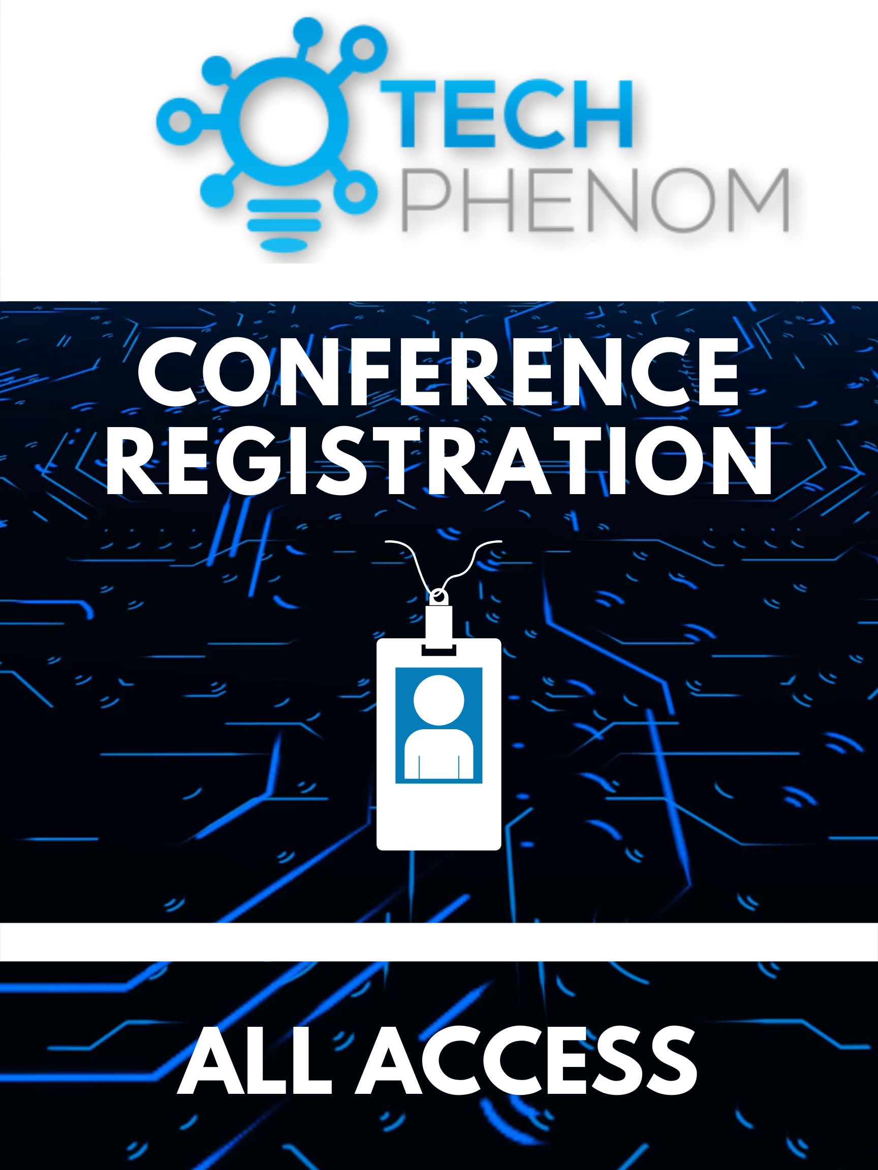 Tech Phenomenon Conference Registration