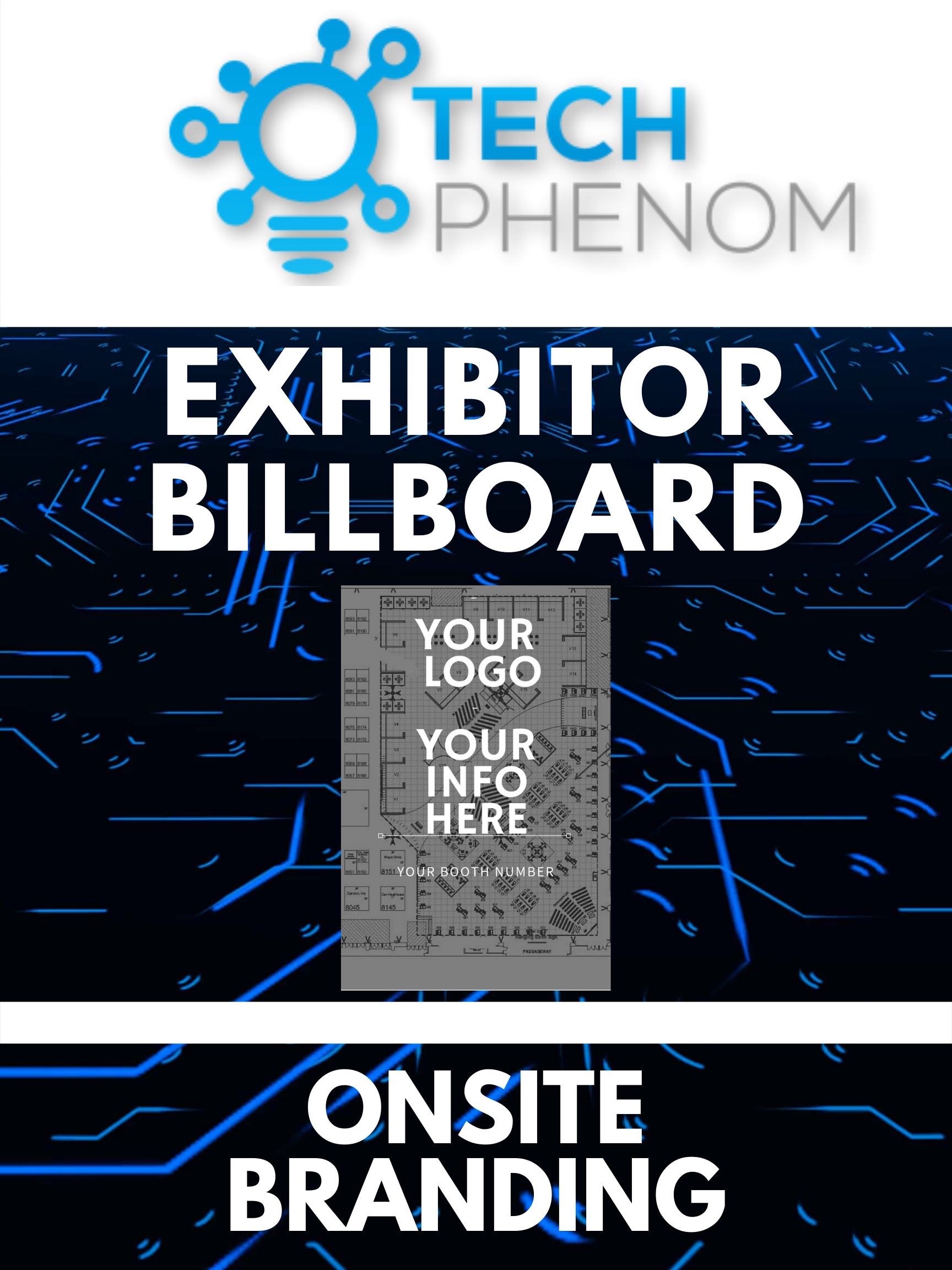 Tech Phenomenon Exhibitor Billboard